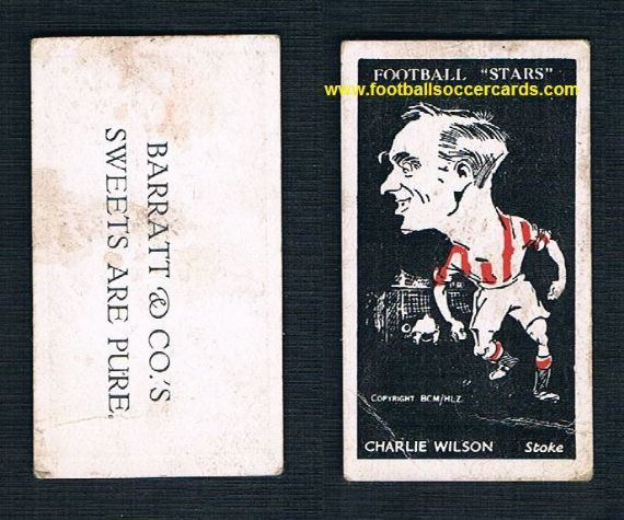 1928 Charlie Wilson STOKE CITY Barratt Sweets Are Pure Football Stars card